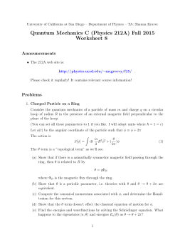 Quantum Mechanics C (Physics 212A) Fall 2015 Worksheet 8 Announcements