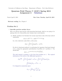 Quantum Field Theory C (215C) Spring 2013 Assignment 2 – Solutions