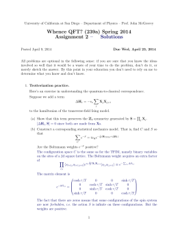 Whence QFT? (239a) Spring 2014 Assignment 2 – Solutions