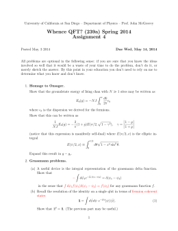 Whence QFT? (239a) Spring 2014 Assignment 4