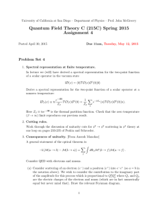 Quantum Field Theory C (215C) Spring 2015 Assignment 4