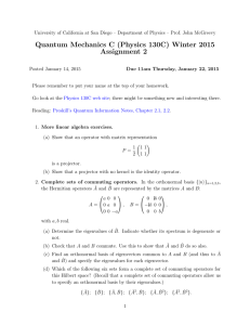 Quantum Mechanics C (Physics 130C) Winter 2015 Assignment 2