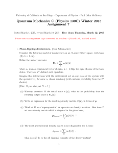 Quantum Mechanics C (Physics 130C) Winter 2015 Assignment 7