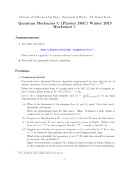 Quantum Mechanics C (Physics 130C) Winter 2015 Worksheet 7 Announcements