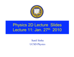Physics 2D Lecture  Slides Lecture 11: Jan. 27 2010 th