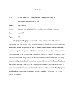 ABSTRACT  Title: Global Community: Creating a Living Learning Community for