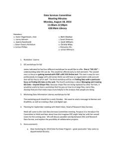 Data Services Committee Meeting Minutes Monday, August 18, 2014 11:00am-12:00pm