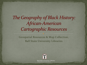 Geospatial Resources & Map Collection, Ball State University Libraries