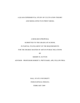 A QUASI-EXPERIMENTAL STUDY OF CULTIVATION THEORY A RESEARCH PROPOSAL