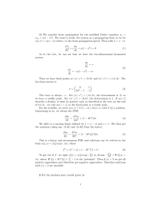 1) We consider front propagation for the modified Fisher equation... = u + u(1 − u