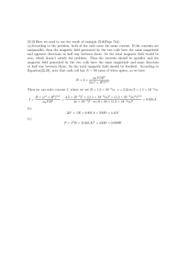 22.33 Here we need to use the result of example... (a)According to the problem, both of the coils carry the...