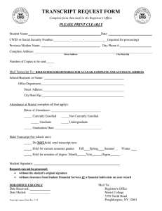 TRANSCRIPT REQUEST FORM PLEASE PRINT CLEARLY
