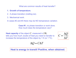 What are common results of heat transfer? 3. Mechanical work.