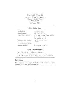 Physics 2D Quiz #4 Department of Physics, UCSD Prof. Pathria