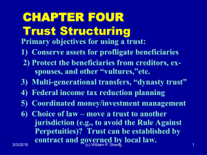 CHAPTER FOUR Trust Structuring