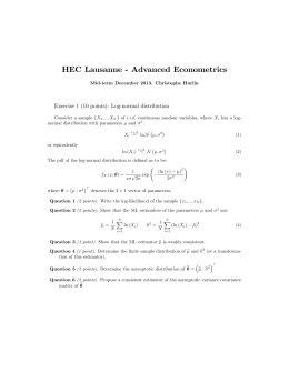 HEC Lausanne - Advanced Econometrics Exercise 1 (10 points): Log-normal distribution