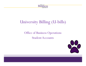 University Billing (U-bills) Office of Business Operations Student Accounts
