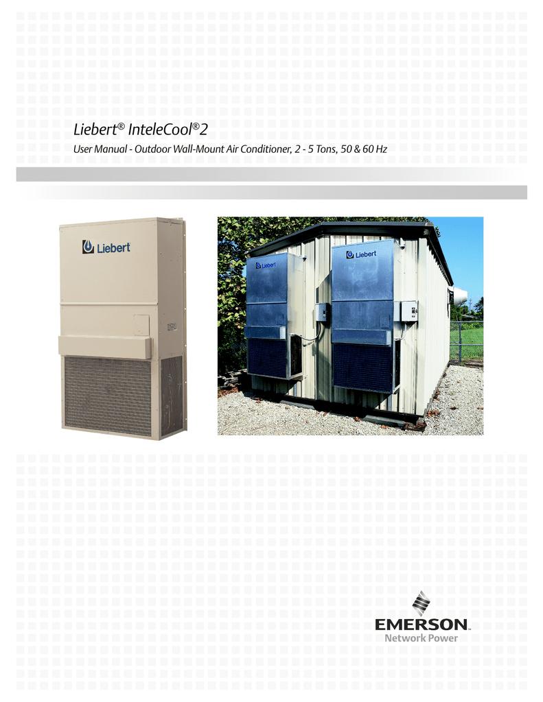 liebert intelecool 2 user manual outdoor wall mount air rh studylib net Liebert Thermostat Manual Liebert Parts
