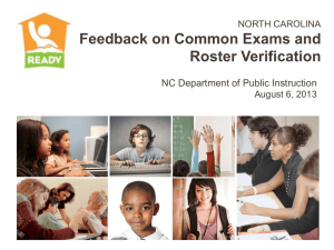 Feedback on Common Exams and Roster Verification  NC Department of Public Instruction