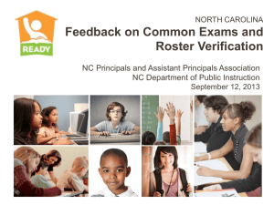 Feedback on Common Exams and Roster Verification