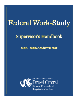 Federal Work-Study Supervisor's Handbook 2015 - 2016 Academic Year