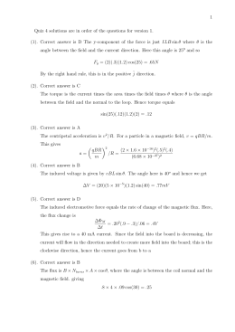 1 Quiz 4 solutions are in order of the questions for... (1). Correct answer is D The y-component of the force...