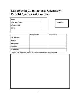 Lab Report: Combinatorial Chemistry: Parallel Synthesis of Azo Dyes  % SCORE: