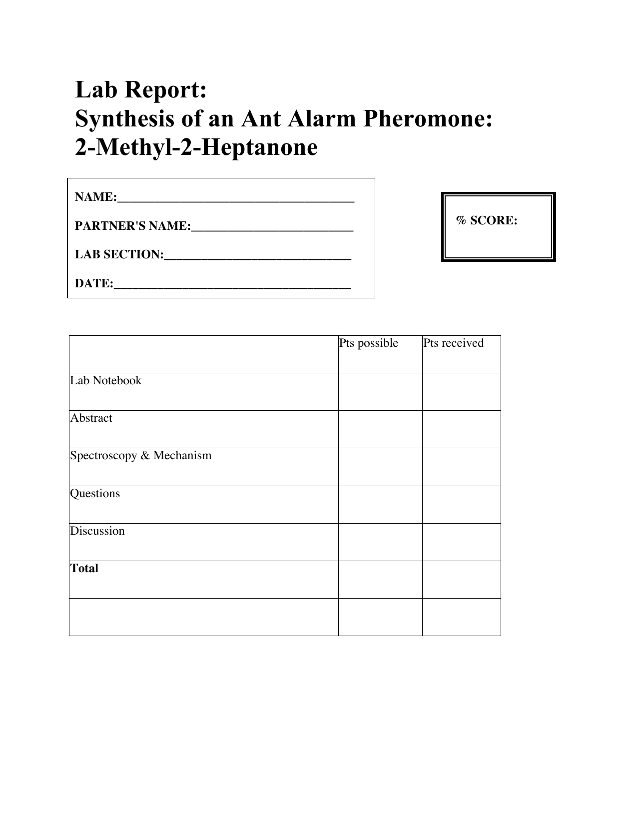 Lab Report Synthesis Of An Ant Alarm Pheromone 2 Methyl Heptanone