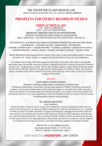 PROSPECTS FOR ENERGY REFORM IN MEXICO FRIDAY, OCTOBER 26, 2012