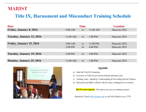 Title IX, Harassment and Misconduct Training Schedule Date Time Location