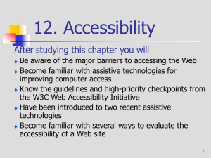 12. Accessibility After studying this chapter you will