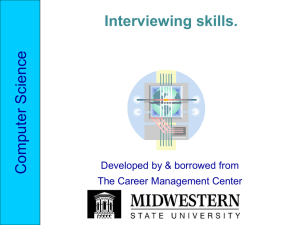 Science Computer Interviewing skills. Developed by & borrowed from
