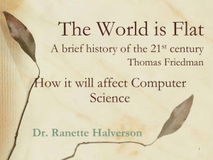 The World is Flat How it will affect Computer Science