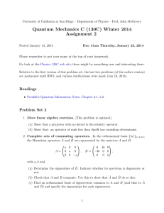 Quantum Mechanics C (130C) Winter 2014 Assignment 2