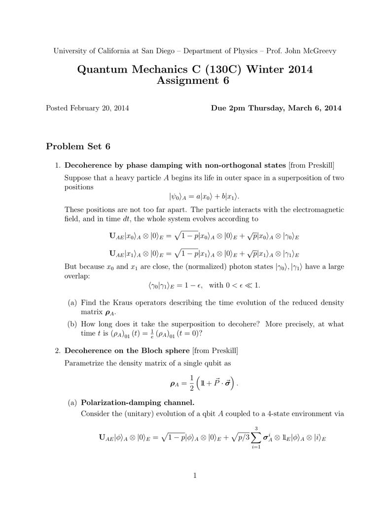 Quantum Mechanics C (130C) Winter 2014 Assignment 6