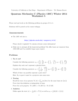 Quantum Mechanics C (Physics 130C) Winter 2014 Worksheet 5