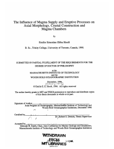 The Influence  of Magma  Supply  and Eruptive... Axial  Morphology,  Crustal Construction and