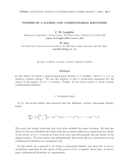 POWERS OF A MATRIX AND COMBINATORIAL IDENTITIES J. Mc Laughlin B. Sury
