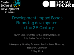 Development  Impact  Bonds: Financing development in t he 21 Cent ury
