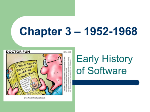 – 1952-1968 Chapter 3 Early History of Software