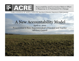 A New Accountability Model April 27, 2010 Advisory Council