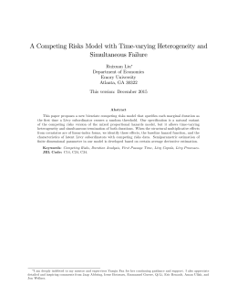 A Competing Risks Model with Time-varying Heterogeneity and Simultaneous Failure Ruixuan Liu