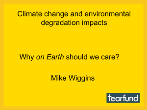 Climate change and environmental degradation impacts on Earth Mike Wiggins