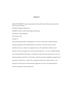 ABSTRACT  CREATIVE PROJECT: Improving American Natural Disaster Planning: Lessons from