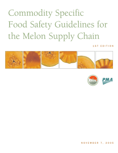 Commodity Specific Food Safety Guidelines for the Melon Supply Chain