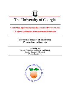 The University of Georgia  Economic Impact of Blueberry Production in Georgia