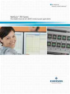 NetSure 701 Series The reliable choice for all -48VDC medium power applications