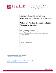 Charles A. Dice Center for Research in Financial Economics Changes Influential?