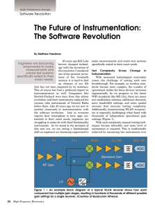 The Future of Instrumentation: The Software Revolution Software Revolution Engineers are becoming