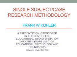 SINGLE SUBJECT/CASE RESEARCH METHODOLOGY FRANK W KOHLER